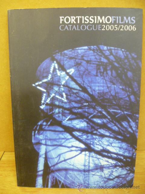 FORTISSIMO FILMS CATALOGUE 2005 / 2006 (EN CATALAN) (Libros de Segunda Mano - Bellas artes, ocio y coleccionismo - Cine)