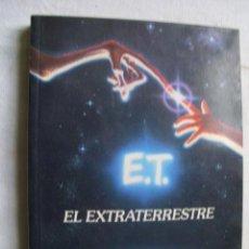 Libros de segunda mano - E.T. EL EXTRATERRESTRE. KOTZWINKLE, William. 1982 - 36129413