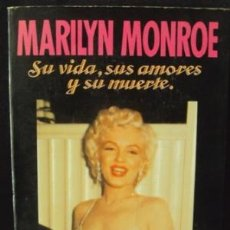 Libros de segunda mano - MARILYN MONROE___Su vida, sus amores y su muerte___Richard S. Moore - 36104974