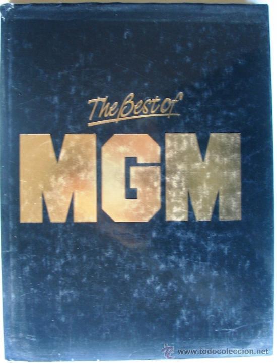 LIBRO - THE BEST OF MGM - ELIZABETH MILES MONTGOMERY - METRO GOLDWYN MAYER (Libros de Segunda Mano - Bellas artes, ocio y coleccionismo - Cine)