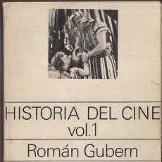 Libros de segunda mano: HISTORIA DEL CINE VOL. 1 ROMAN GUBERN - EDICIONES DE BOLSILLO. EDITORIAL LUMEN 1971. Lote 36450925