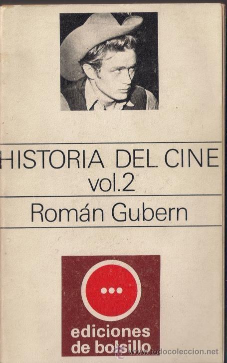 HISTORIA DEL CINE VOL. 2 ROMAN GUBERN - EDICIONES DE BOLSILLO. EDITORIAL LUMEN 1971 (Libros de Segunda Mano - Bellas artes, ocio y coleccionismo - Cine)