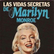 Libros de segunda mano: LIBRO DE CINE-LAS VIDAS SECRETAS DE MARILYN MONROE-ANTHONY SUMMERS-PLANETA-1986. Lote 36486838