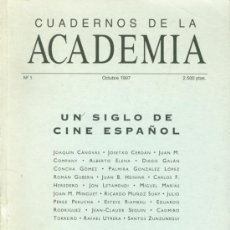 Libros de segunda mano: ACADEMIA ARTES Y CIENCIAS CINEMATOGRAFICAS. UN SIGLO DE CINE ESPAÑOL. CUADERNOS. 1997. CINE. Lote 36535871