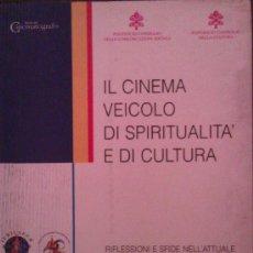 Libros de segunda mano: PIERSANT I ANDREA. IL CINEMA VEICOLO DI ISPIRITUALITA' E DI CULTURA, ROMA, 1998. CINE. Lote 36915199