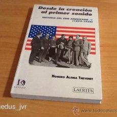 Second hand books - Desde la Creación Al Primer Sonido Historia del Cine Americano 1893-1930 Homero Alsina Thevenet - 37722137