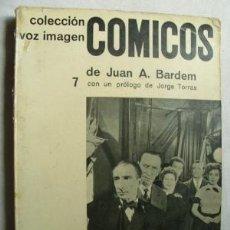 Libri di seconda mano: CÓMICOS. BARDEM, JUAN A. 1964. Lote 37870928