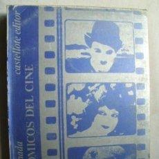 Libros de segunda mano: TRES CÓMICOS DEL CINE. ARCONADA, CÉSAR. 1974. BIOGRAFÍAS DE CHARLES CHAPLIN, CLARA BOW, HAROLD LLOYD. Lote 37870963