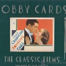 Libros de segunda mano: LOBBY CARDS THE CLASSIC FILMS / FOREWORD BY JOAN BENNETT ( CINE ). Lote 38334369