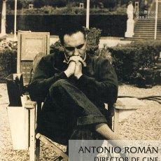 Libros de segunda mano: PEPE COIRA. ANTONIO ROMÁN, DIRECTOR DE CINE. XUNTA DE GALICIA. . Lote 38344339