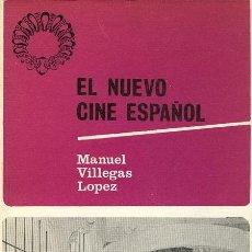 Libros de segunda mano: MANUEL VILLEGAS LOPEZ. EL NUEVO CINE ESPAÑOL. SAN SEBASTIAN. 1967.. Lote 38422391