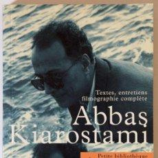 Libros de segunda mano: ABBAS KIAROSTAMI - TEXTES, ENTRETIENS, FILMOGRAPHIE COMPLÈTE AGOTADO. Lote 38939779