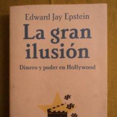 Libros de segunda mano: LA GRAN ILUSION. EDWARD JAY EPSTEIN. TUSQUETS. 2007 383 PAG. Lote 39112192
