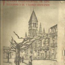 Libros de segunda mano: V SEMANA INTERNACIONAL DE CINE RELIGIOSO Y DE VALORES HUMANOS. IMPRESIÓN SEVER- CUESTA. 1960. . Lote 39104456