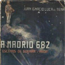 Libros de segunda mano: A MADRID 682. GUIÓN DE LA PELÍCULOA ESCENAS DE GUERRA Y AMOR. JUAN IGNACIO LUCA DE TENA. EDT. ALDUS.. Lote 39169486