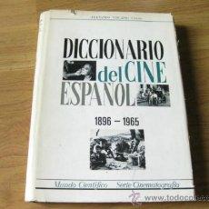 Libros de segunda mano: DICCIONARIO DEL CINE ESPAÑOL 1895 - 1965 - FERNANDO VIZCAINO CASAS. Lote 39294998