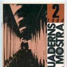 Libros de segunda mano: ELS QUADERNS DE LA MOSTRA - Nº 2 - CINE MALDITO ESPAÑOL DE LOS AÑOS SESENTA - 1984. Lote 39411145