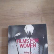 Libros de segunda mano: FILMS FOR WOMEN . CHARLOTTE BRUNSDON. Lote 39419037