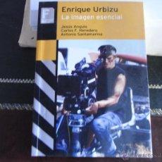 Libros de segunda mano: ENRIQUE URBIZU. LA IMAGEN ESENCIAL.. Lote 39739982