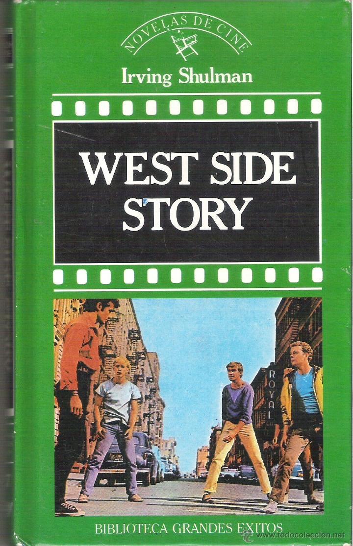 1 LIBRO TAPA DURA - EDITORIAL ORBIS AÑO 1987 - WEST SIDE STORY ( IRVING SHULMAN - NOVELAS DE CINE (Libros de Segunda Mano - Bellas artes, ocio y coleccionismo - Cine)