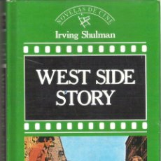 Libros de segunda mano: 1 LIBRO TAPA DURA - EDITORIAL ORBIS AÑO 1987 - WEST SIDE STORY ( IRVING SHULMAN - NOVELAS DE CINE. Lote 39887037