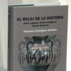 Libros de segunda mano: EL RELOJ DE LA HISTORIA. HOMO SAPIENS, GRECIA ANTIGUA Y MUNDO MODERNO.. Lote 39832625