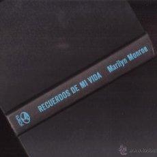 Libros de segunda mano: RECUERDOS DE MI VIDA, MARILYN MONROE. ED. EUROS. (CINE BS1. Lote 40032821