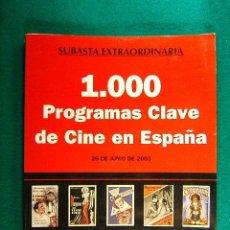 Libros de segunda mano: 1.000 PROGRAMAS CLAVE DE CINE EN ESPAÑA-FOLLETOS DE MANO-SOLER LLACH-500 FOTOS COLOR-2003-1ª EDICION. Lote 233582165