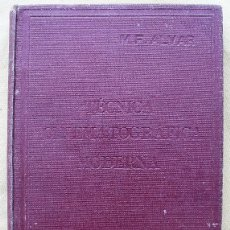 Libros de segunda mano: TECNICA CINEMATOGRAFICA MODERNA, M.F.ALVAR. Lote 40083281