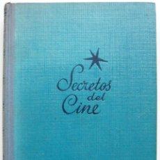 Libros de segunda mano: SECRETOS DEL CINE / F. MENDEZ LEITE / ED. JUVENTUD 1950 / 1ª ED. / ILUSTRADO. Lote 40101681