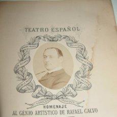 Libros de segunda mano: ANTIGUO LIBRO DEL HOMENAJE AL GENIO ARTISTICO DE RAFAEL CALVO. NOVIEMBRE DE 1888. TEATRO ESPAÑOL - . Lote 38260005