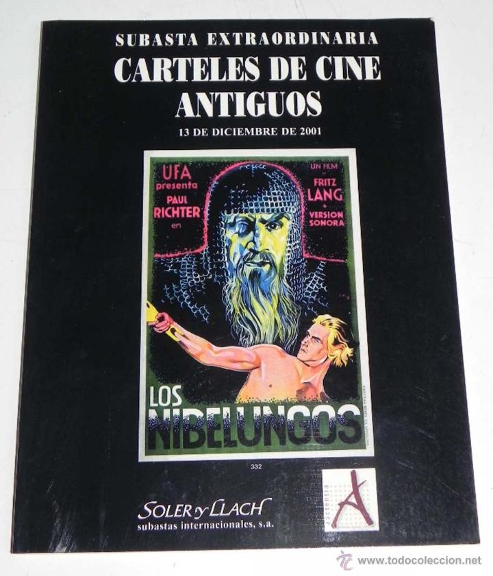 ANTIGUO CATALOGO SUBASTA EXTRAORDINARIA CARTELES DE CINE ANTIGUOS, 13 DE DICIEMBRE 2001, CASA DE SUB (Libros de Segunda Mano - Bellas artes, ocio y coleccionismo - Cine)