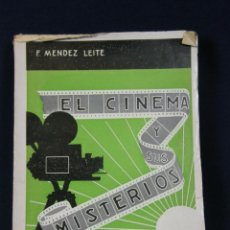 Libros de segunda mano: EL CINE Y SUS MISTERIOS CASA EDITORIAL BAILLY BAILLIERE S.A. MADRID F. MENDEZ LEITE 1934. Lote 40335879