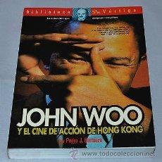 Libros de segunda mano: JOHN WOO Y EL CINE DE ACCION DE HONG KONG -LIBRO FILMS ARTES MARCIALES - HARD BOILED JACKIE CHAN. Lote 43316720