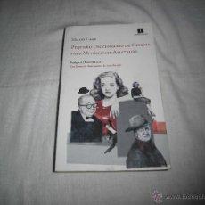 Libros de segunda mano: PEQUEÑO DICCIONARIO DE CINEMA PARA MITOMANOS AMATEURS MIGUEL CANE IMPEDIMENTA 2013. Lote 40569351