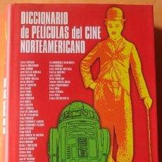 Libros de segunda mano: DICCIONARIO DE PELÍCULAS DEL CINE NORTEAMERICANO ANTOLOGÍA CRÍTICA . Lote 41052235