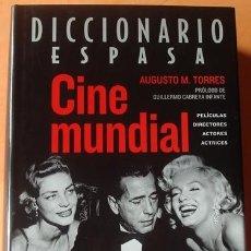 Libros de segunda mano: DICCIONARIO ESPASA CINE MUNDIAL AUGUSTO M.TORRES. Lote 41052633
