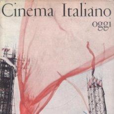 Libros de segunda mano: GIAN LUIGI RONDI. CINEMA ITALIANO OGGI. 1952-1965. ROMA, 1965. CINE. Lote 41297074
