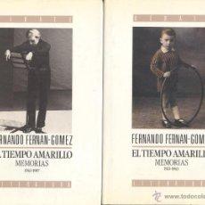 Libros de segunda mano: FERNANDO FERNÁN-GÓMEZ. EL TIEMPO AMARILLO. MEMORIAS. 2 VOLS. MADRID, 1990. CINE. Lote 41298235