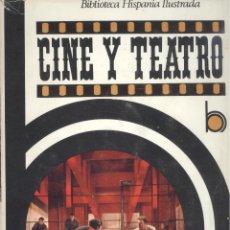Libros de segunda mano: ANA Mª NAUDIN. CINE Y TEATRO. BARCELONA, 1969. CINE. Lote 41299621