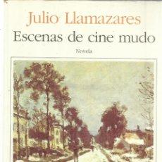 Libros de segunda mano: ESCENAS DE CINE MUDO. JULIO LLAMAZARES. SEIX BARRAL. BARCELONA. 1994. Lote 41316458