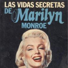 Libros de segunda mano: ANTHONY SUMMERS. LAS VIDAS SECRETAS DE MARILYN MONROE. BARCELONA, 1986.. Lote 41315030