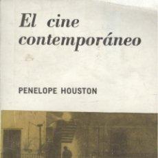 Libros de segunda mano: PENÉLOPE HOUSTON. EL CINE CONTEMPORÁNEO. BUENOS AIRES, 1968.. Lote 41315222