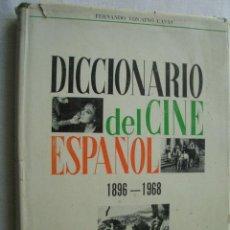 Libros de segunda mano: DICCIONARIO DEL CINE ESPAÑOL 1896-1968. VIZCAÍNO CASAS, FERNANDO. 1970. Lote 41412970