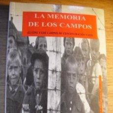 Libros de segunda mano: LA MEMORIA DE LOS CAMPOS – VVAA - EL CINE Y LOS CAMPOS DE CONCENTRACIÓN NAZIS. Lote 41600356