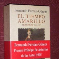 Libros de segunda mano: EL TIEMPO AMARILLO.MEMORIAS. FERNANDO FERNAN-GOMEZ. (1921-1987). Lote 56243682