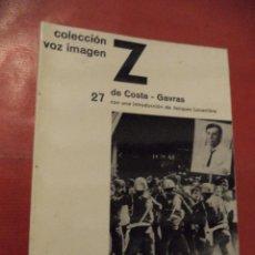 Libros de segunda mano: Z (O LA ANATOMÍA DE UN ASESINATO POLÍTICO). COSTA GAVRAS. AYMÁ, S.A. EDITORA. 1ª ED. BARCELONA. 1974. Lote 42067538