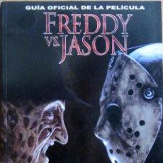 Libros de segunda mano: FREDDY VS. JASON - GUIA OFICIAL DE LA PELICULA - CIRCULO LATINO. Lote 42067660