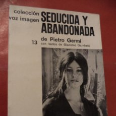 Libros de segunda mano: SEDUCIDA Y ABANDONADA. PIETRO GERMI. AYMÁ S. A. EDITORA. 1ª ED. BARCELONA. 1965.. Lote 42067754