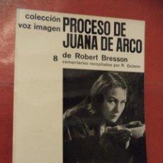 Libros de segunda mano: PROCESO DE JUANA DE ARCO. ROBERT BRESSON. AYMÁ S. A. EDITORA. 1ª ED. BARCELONA. 1964.. Lote 42067808